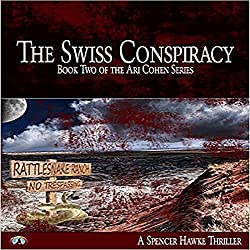 The Swiss Conspiracy