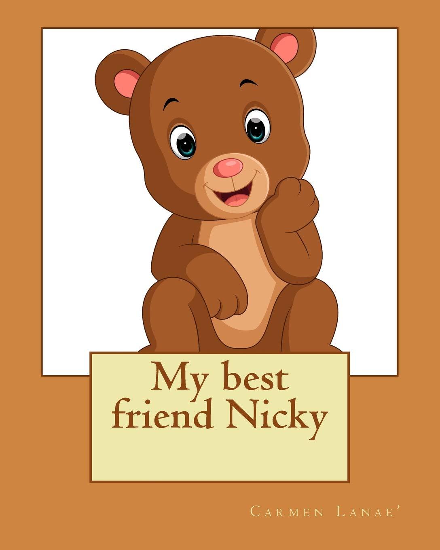 My best friend Nicky