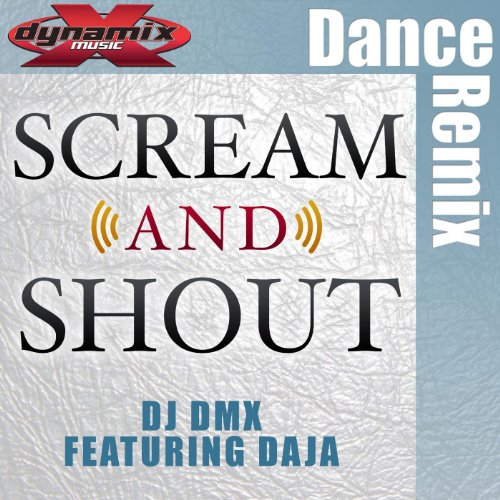 Scream and Shout (Clean Mix) [feat. Daja]