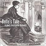 Belle's Tale: A Short Story - After Dickens | David D Davis, Jr.
