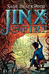 By Sage Blackwood Jinx's Fire (Hardcover) March 24, 2015