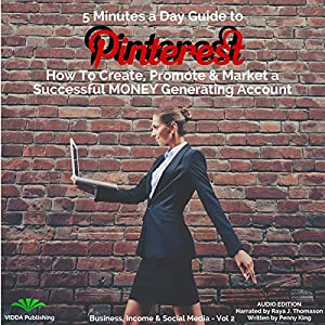 5 Minutes a Day Guide to Pinterest Audiobook