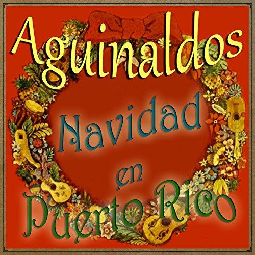 Aguinaldos, Navidad en Puerto Rico (Navidad En Puerto Rico)