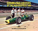 Grand Prix Drivers at the Indianapolis 500
