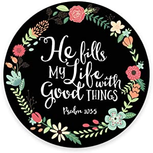 Psalm 103:5 He Fills My Life with Good Things Bible Verse Art Print Mouse pad