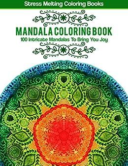 f898bc0142dc Amazon.com: Mandala Coloring Book: 100 Intricate Mandalas To Bring ...