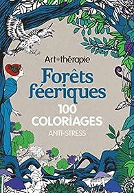 Forêts féeriques par Marthe Mulkey