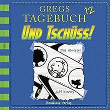 Und tschüss! (Gregs Tagebuch 12) Hörspiel von Jeff Kinney Gesprochen von: Marco Eßer