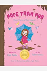 More Than Mud: Muddy Moments Made Magical Paperback