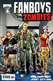Fanboys vs. Zombies #4 Cover A Comic Book - Boom