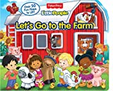 Fisher Price Little People Let's Go to the Farm: Over 50 Fun Flaps to Lift!