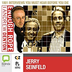 Enough Rope with Andrew Denton: Jerry Seinfeld