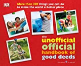 Good Deeds, Dorling Kindersley Publishing Staff, 0756649897