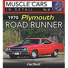 1970 Plymouth Road Runner: Muscle Cars In Detail No. 10