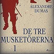 De tre musketörerna 1 | Alexandre Dumas