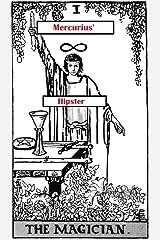 Mercurius' Hipster [Card #1: The Magician]: Mini-epic (Icosadyadria) Kindle Edition