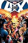 Avengers vs. X-Men: Collected Edition (Avengers Vs X-Men)