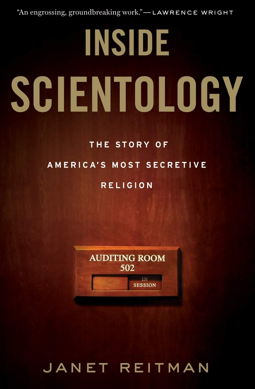 Inside Scientology  The Story Of America's Most Secretive Religion