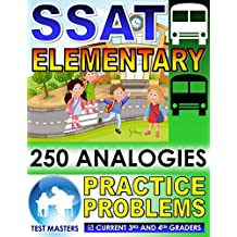 SSAT Elementary - 250 Analogies Practice Problems ( Testing for Grades 3 and 4 )