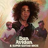 Dan Avidan & Super Guitar Bros