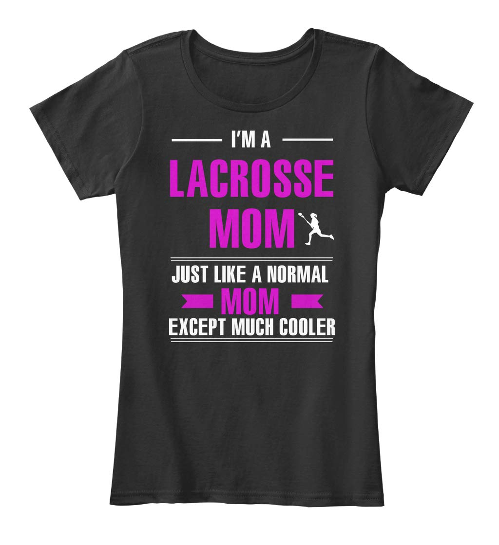 Im A Lacrosse Mom Just Like A Premium Tee Premium Tee 7126 Shirts