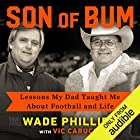 Son of Bum: Lessons My Dad Taught Me About Football and Life Audiobook by Vic Carucci, Wade Phillips Narrated by James Patrick Cronin, Wade Phillips