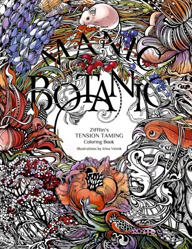 Amazon Manic Botanic Zifflins Coloring Book 9781523692057 Zifflin Irina Vinnik Books