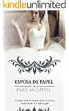 Esposa de Papel (Spanish Edition)