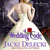 A Wedding Code: The Code Breakers, Book 5 | Jacki Delecki