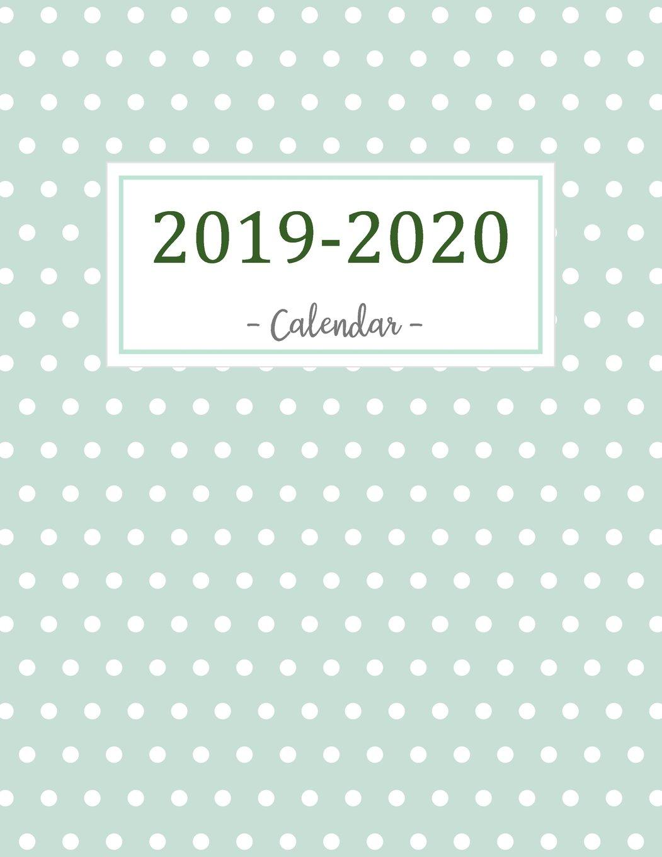 2019-2020 Calendar: 2019 - 2020 Two Year Calendar Planner | Daily ...