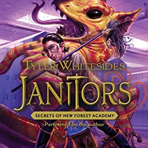 Janitors, Book 2: Secrets of New Forest Academy Audiobook