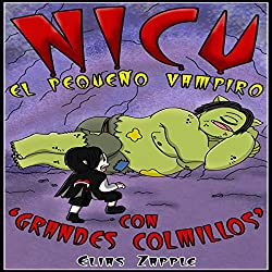 Nicu - el pequeño vampiro con 'grandes colmillos' [Nicu - The Littlest Vampire: In 'Big Fangs']