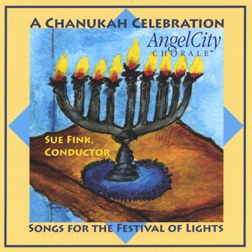 - Chanukah Celebration - Songs For The Festival Of Lights