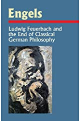 Ludwig Feuerbach and the End of Classical German Philosophy Paperback