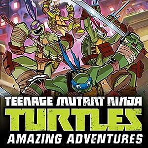 Teenage Mutant Ninja Turtles: Amazing Adventures (15 book ...