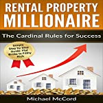 Rental Property: The Cardinal Rules for Success | Michael McCord