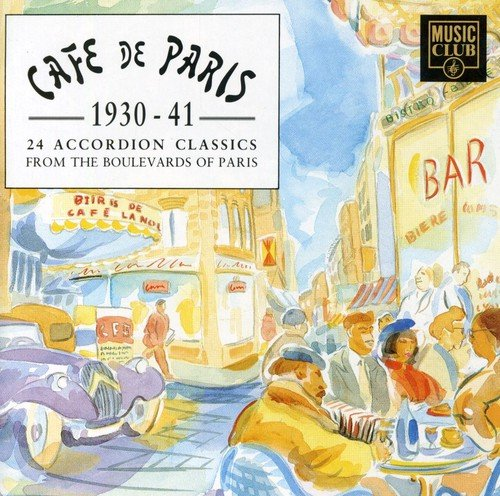 French Accordion Songs (Cafe De Paris: 1930-1941: 24 Accordion)
