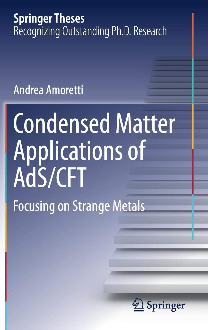Condensed Matter Applications of AdS/CFT: Focusing on Strange Metals (Springer Theses)