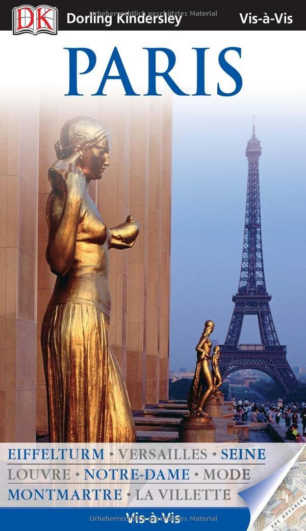 Vis a Vis Reiseführer Paris mit Extra-Karte (Vis à Vis)