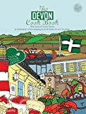 The Devon Cook book: A celebration of the amazing food & drink on our doorstep. (Get Stuck In)
