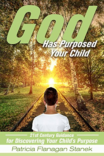 God Has Purposed Your Child by Patricia Stanek ebook deal
