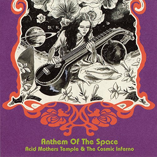 Anthem of the Space (Acid Mothers Temple Anthem Of The Space)