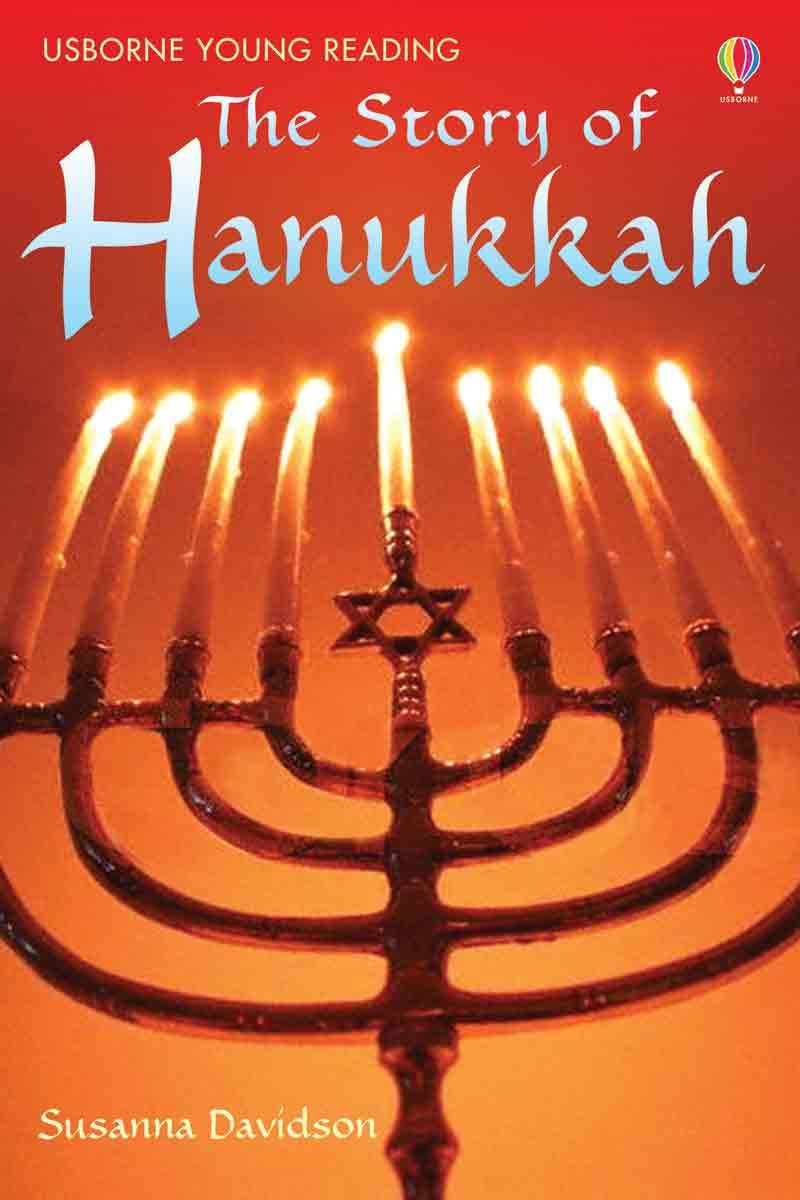 The Story of Hanukkah (Young Reading Series)