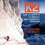 K2: Life and Death on the World's Most Dangerous Mountain | Ed Viesturs,David Roberts