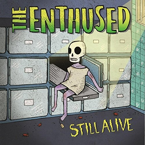 The Enthused - Still Alive - CD - FLAC - 2017 - FAiNT Download