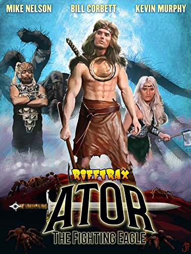 RiffTrax: Ator The Fighting Eagle