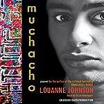 Muchacho: A Novel | Louanne Johnson