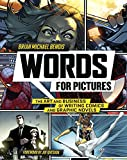 img - for Words for Pictures: The Art and Business of Writing Comics and Graphic Novels book / textbook / text book