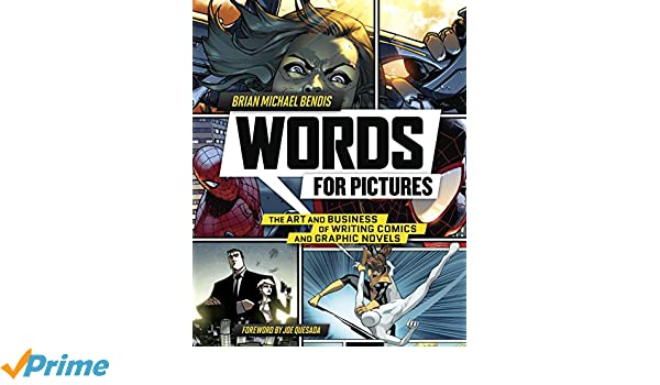 Words For Pictures: The Art and Business of Writing Comics and Graphic Novels: Amazon.es: Brian Michael Bendis: Libros en idiomas extranjeros