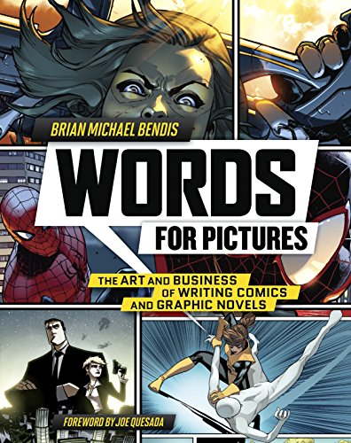 Words for Pictures: The Art and Business of Writing Comics and Graphic Novels by Watson-Guptill